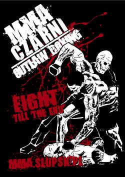 MMA Czarni Fight Till The End koszulka